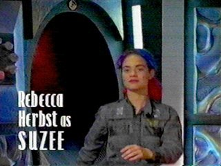 Rebecca Herbst as Suzee